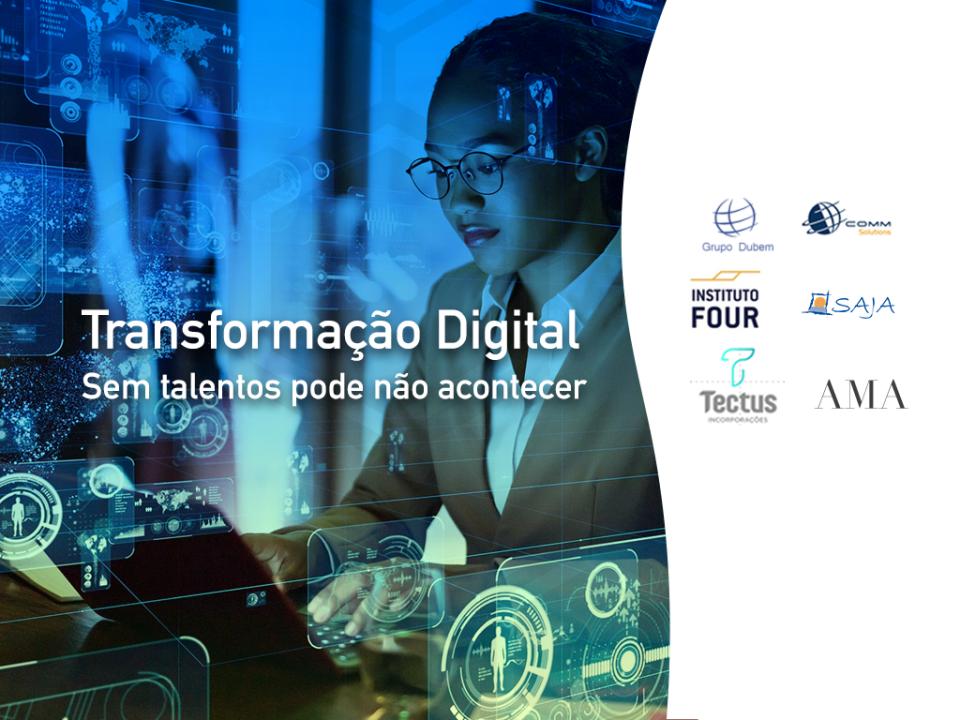 Transformação Digital – sem talentos pode não acontecer